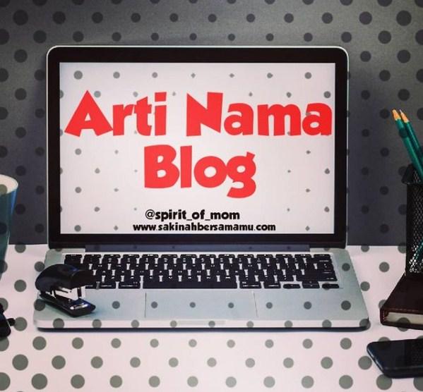 Arti Nama Blog, sakinahbersamamu, sakinah bersamamu